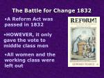 the battle for change 1832