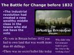 the battle for change before 1832