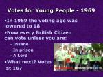 votes for young people 1969