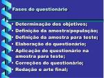 fases do question rio