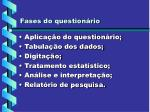 fases do question rio1