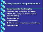 planejamento do question rio