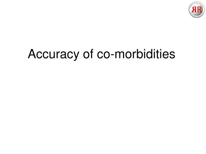 Accuracy of co-morbidities