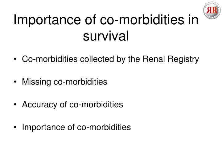 Importance of co morbidities in survival