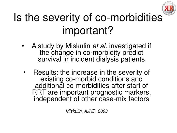 Is the severity of co-morbidities important?