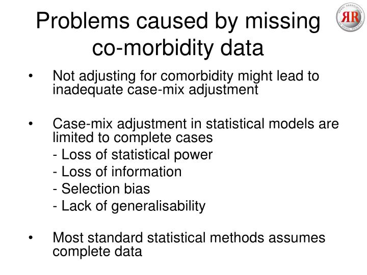 Problems caused by missing co-morbidity data