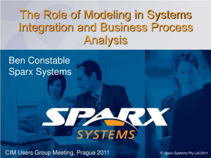 the role of modeling in systems integration and business process analysis n.