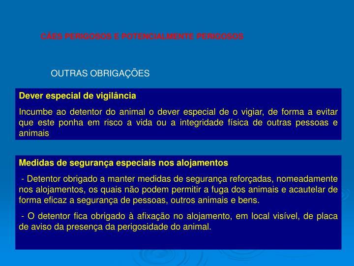 CÃES PERIGOSOS E POTENCIALMENTE PERIGOSOS