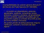 incompatibilidades de car cter general art culo 9 del decreto del poder ejecutivo n 166 2005