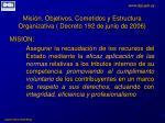 misi n objetivos cometidos y estructura organizativa decreto 192 de junio de 2006