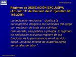 r gimen de dedicaci n exclusiva art culo 11 del decreto del p ejecutivo n 166 2005