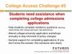 college access challenge 5
