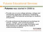 futuros educational services