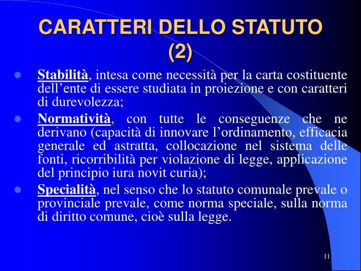 CARATTERI DELLO STATUTO (2)