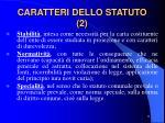 caratteri dello statuto 2
