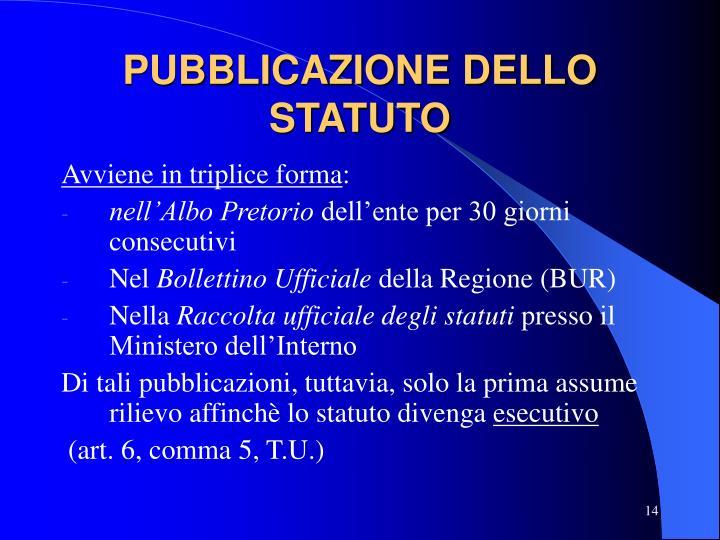 PUBBLICAZIONE DELLO STATUTO