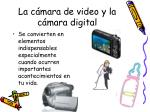 la c mara de video y la c mara digital