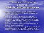 2 m canismes l origine du vieillissement la th orie neuro endocrinienne