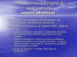 2 m canismes l origine du vieillissement origine g n tique