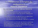 2 m canismes l origine du vieillissement th orie oxydative