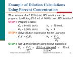 example of dilution calculations using percent concentration