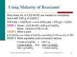 using molarity of reactants