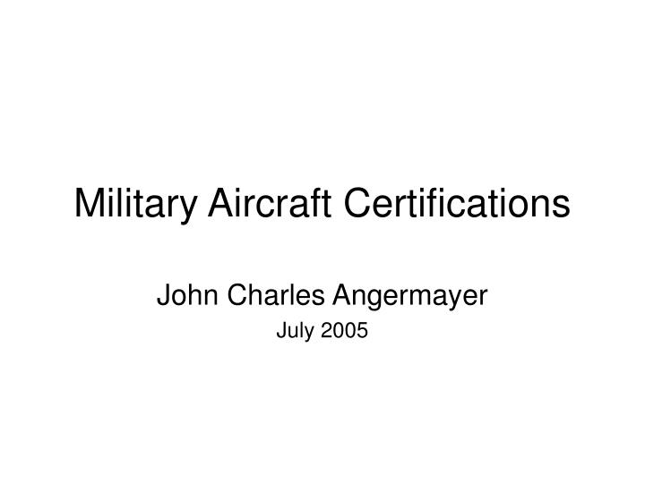 military aircraft certifications n.