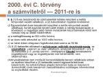 2000 vi c t rv ny a sz mvitelr l 2011 re is2