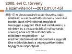 2000 vi c t rv ny a sz mvitelr l 2012 01 01 t l