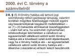 2000 vi c t rv ny a sz mvitelr l23