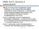 2000 vi c t rv ny a sz mvitelr l24