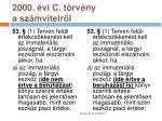 2000 vi c t rv ny a sz mvitelr l3