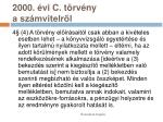 2000 vi c t rv ny a sz mvitelr l30