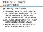 2000 vi c t rv ny a sz mvitelr l9