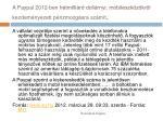 a paypal 2012 ben h tmilli rd doll rnyi mobileszk z kr l kezdem nyezett p nzmozg sra sz m t