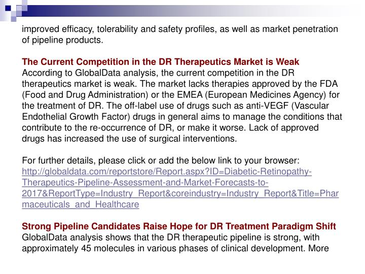 Improved efficacy, tolerability and safety profiles, as well as market penetration of pipeline produ...