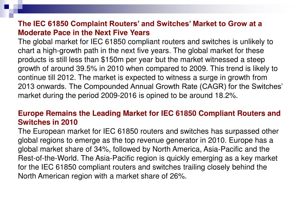 The IEC 61850 Complaint Routers' and Switches' Market to Grow at a Moderate Pace in the Next Five Years