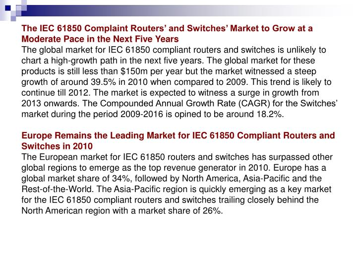 The IEC 61850 Complaint Routers' and Switches' Market to Grow at a Moderate Pace in the Next Fiv...