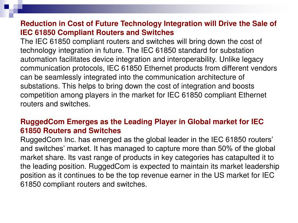 Reduction in Cost of Future Technology Integration will Drive the Sale of IEC 61850 Compliant Routers and Switches