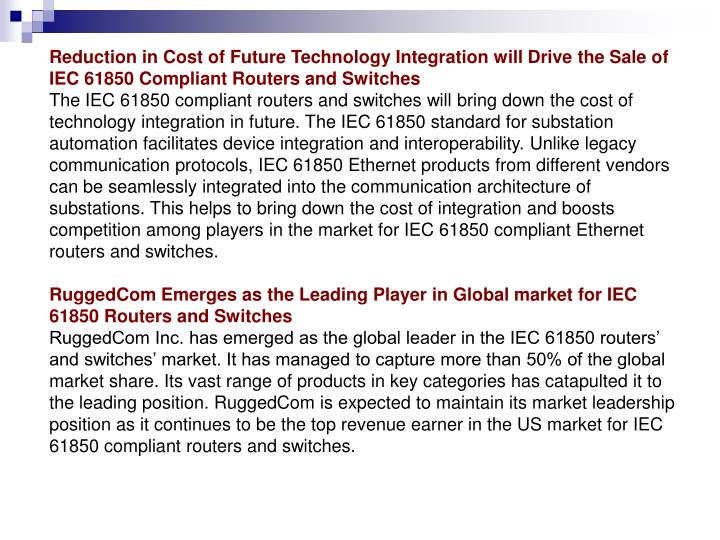 Reduction in Cost of Future Technology Integration will Drive the Sale of IEC 61850 Compliant Router...