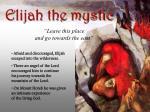 elijah the mystic