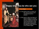 happy shall they be who see you