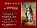 the man elijah