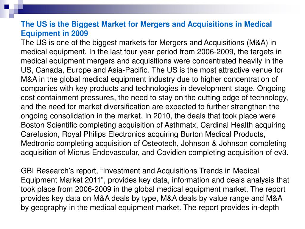 The US is the Biggest Market for Mergers and Acquisitions in Medical Equipment in 2009