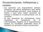 psicoestimulantes anfetaminas y coca na1