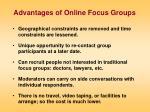 advantages of online focus groups