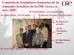 comisi n de est ndares sanitarios de los animales acu ticos de la oie electos en mayo 2009