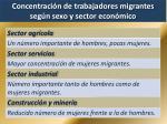 concentraci n de trabajadores migrantes seg n sexo y sector econ mico