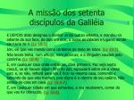 a miss o dos setenta disc pulos da galil ia
