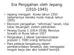 era penjajahan oleh jepang 1910 1945